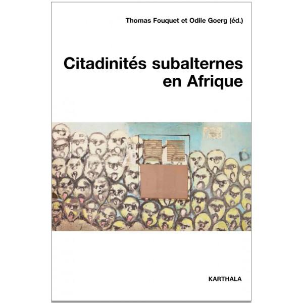 citadinites_subalternes_en_afrique.jpg